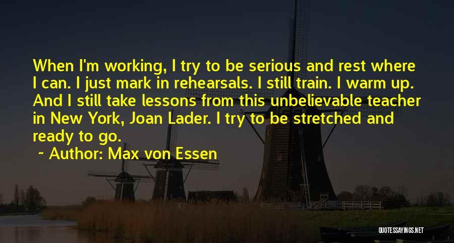 Max Von Essen Quotes 438401