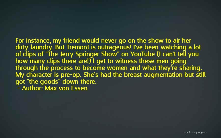 Max Von Essen Quotes 441293