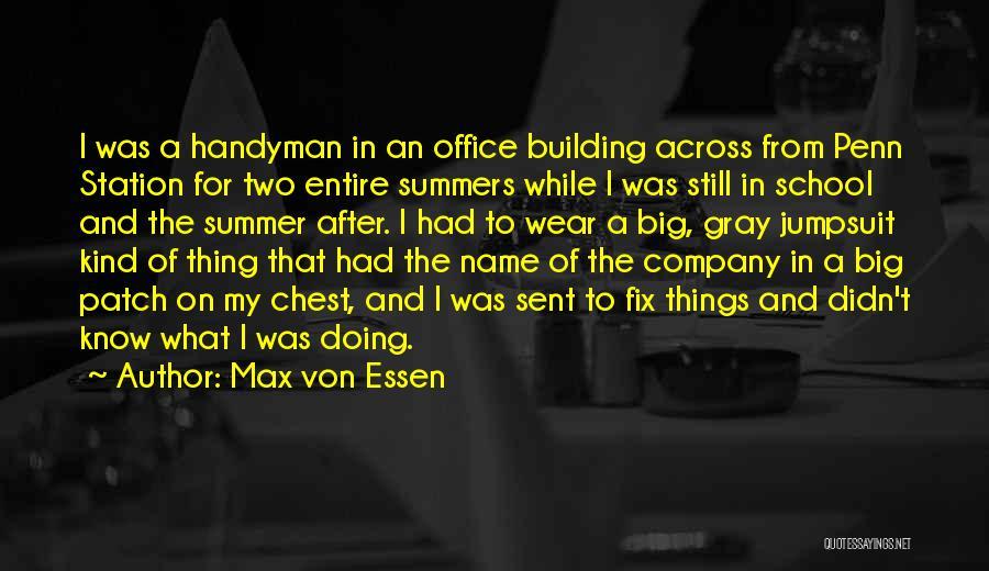 Max Von Essen Quotes 883825