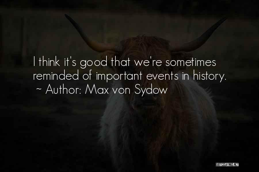 Max Von Sydow Quotes 1142125