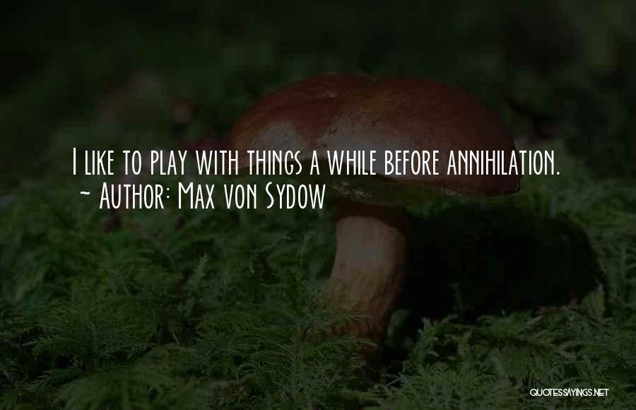 Max Von Sydow Quotes 1249959