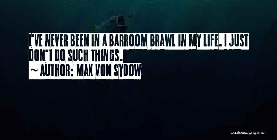 Max Von Sydow Quotes 1289805