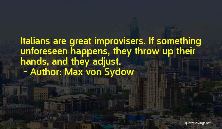 Max Von Sydow Quotes 1395894