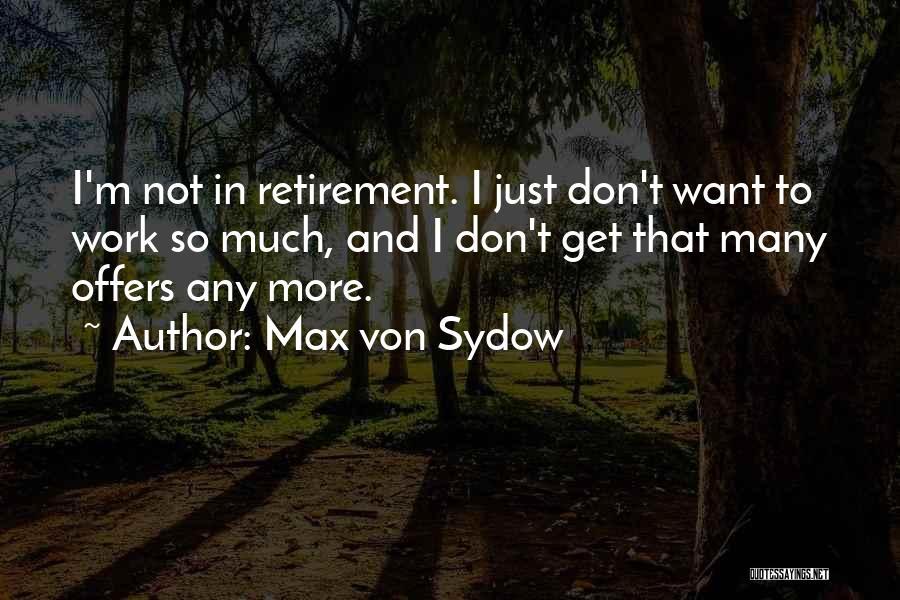 Max Von Sydow Quotes 1410415