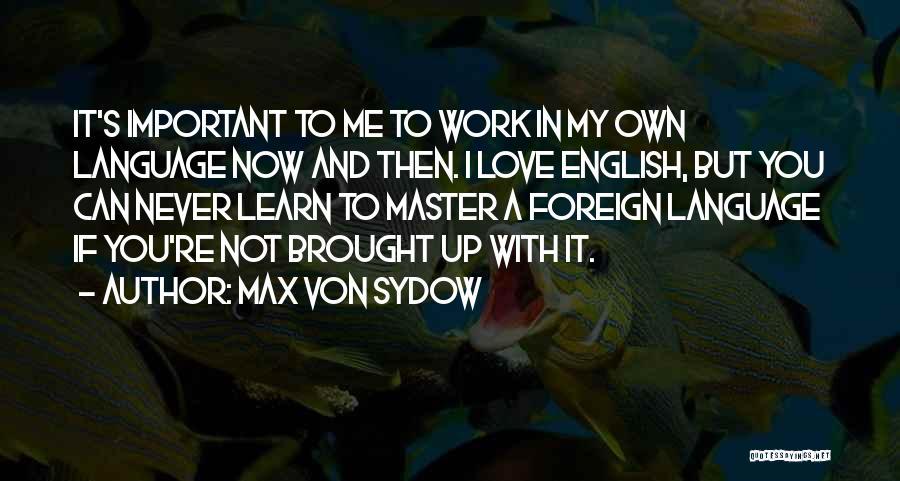 Max Von Sydow Quotes 1553553
