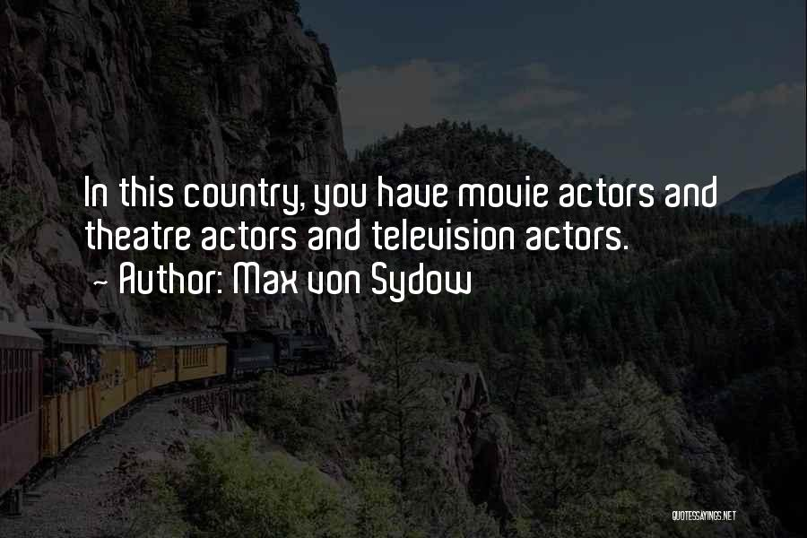 Max Von Sydow Quotes 1626939