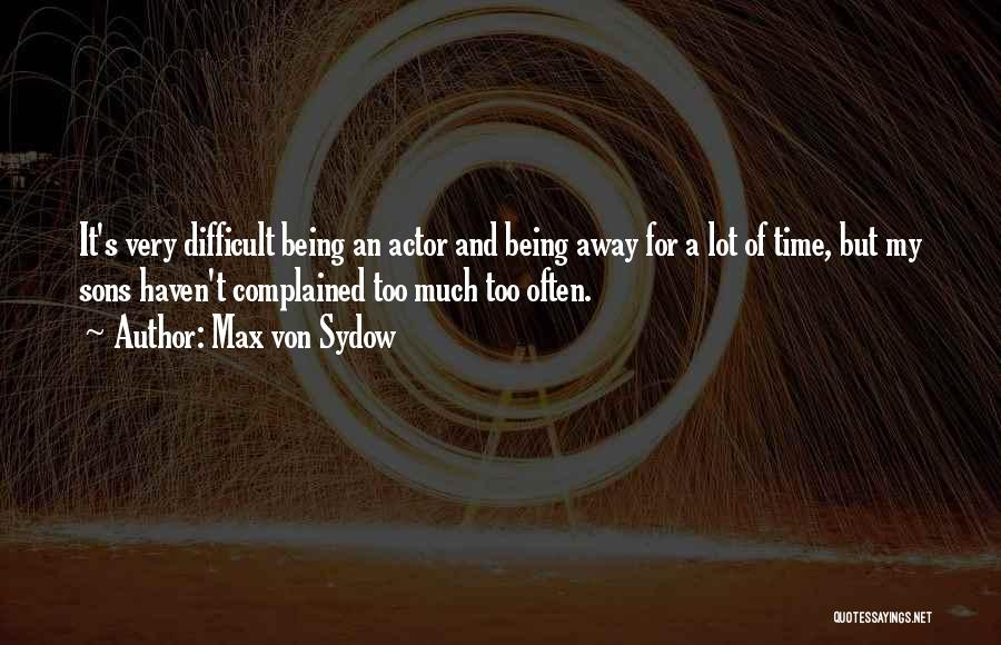 Max Von Sydow Quotes 1628073