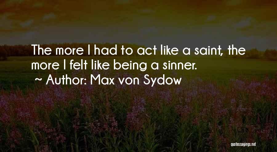 Max Von Sydow Quotes 1657725