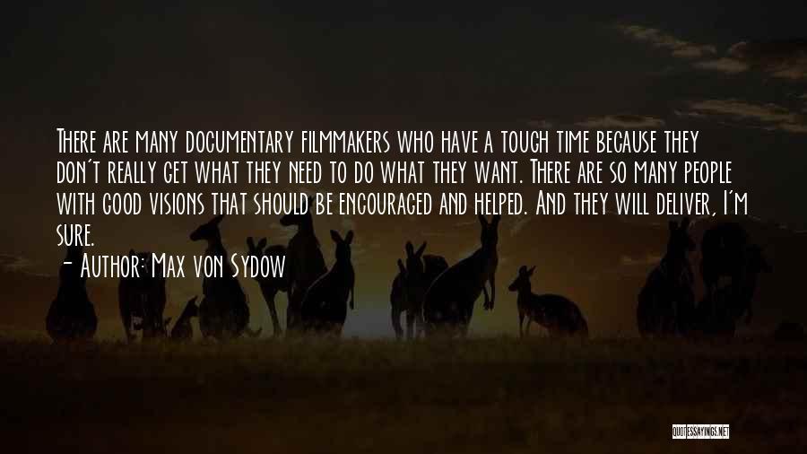 Max Von Sydow Quotes 1754669