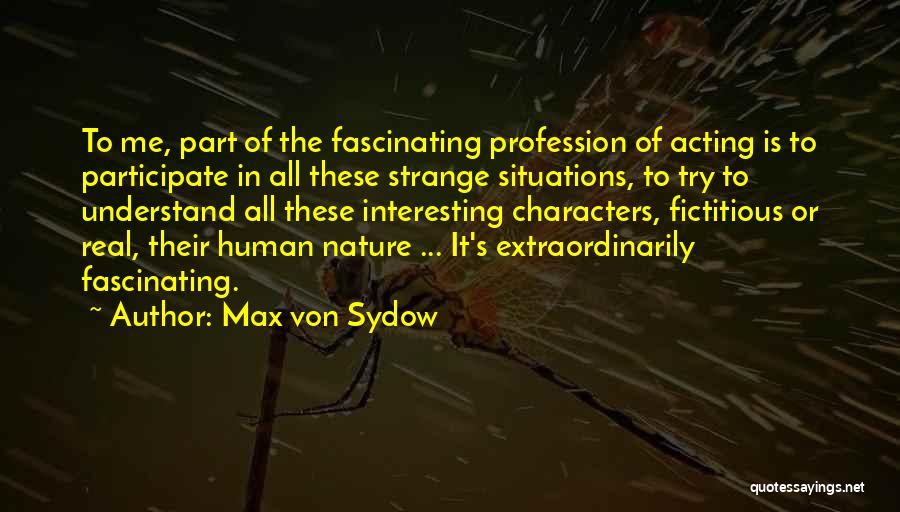 Max Von Sydow Quotes 1824442