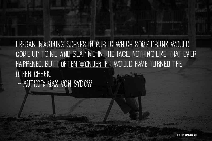 Max Von Sydow Quotes 183577