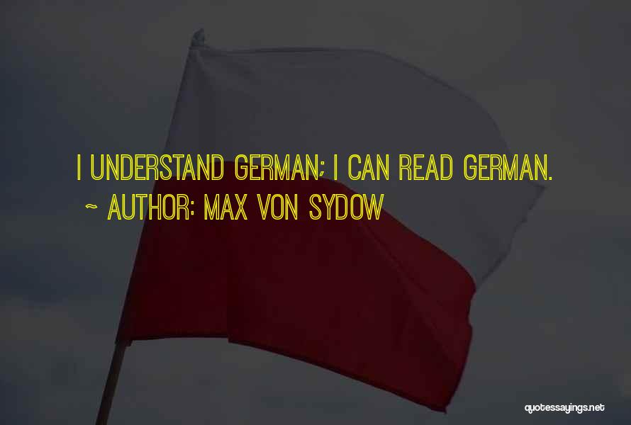 Max Von Sydow Quotes 1864350