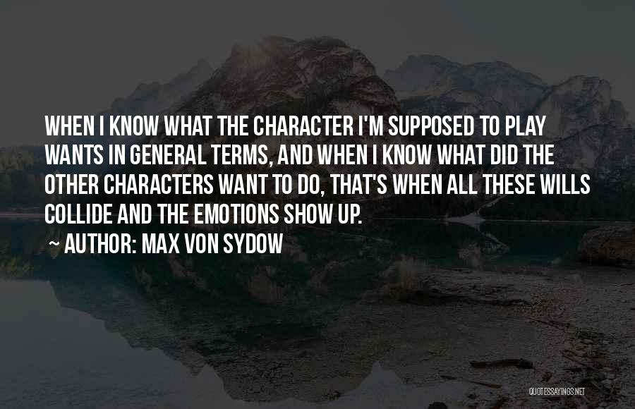 Max Von Sydow Quotes 1950529