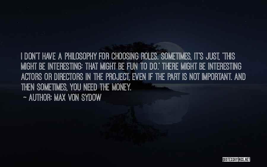 Max Von Sydow Quotes 2126943