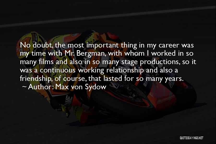Max Von Sydow Quotes 2140019