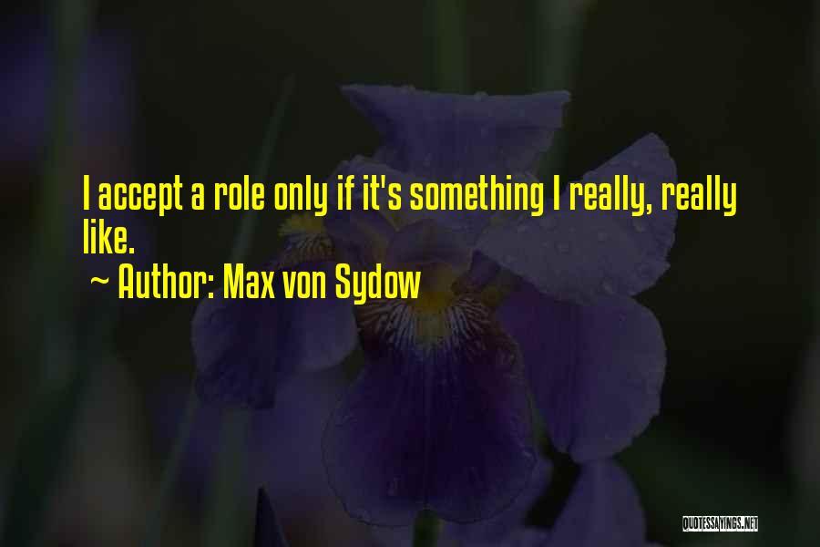 Max Von Sydow Quotes 2147246
