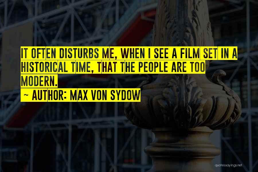 Max Von Sydow Quotes 2189654