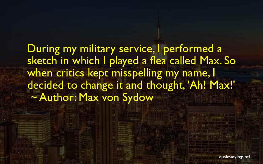 Max Von Sydow Quotes 2202428
