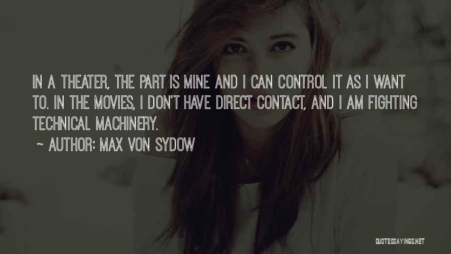 Max Von Sydow Quotes 245723