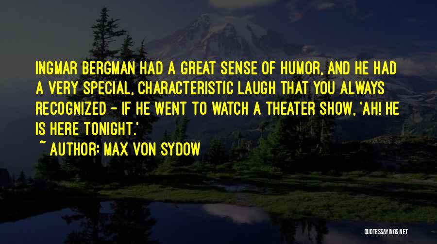 Max Von Sydow Quotes 264310