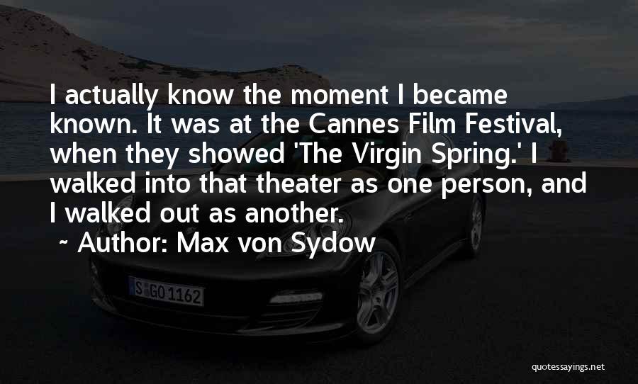 Max Von Sydow Quotes 360199