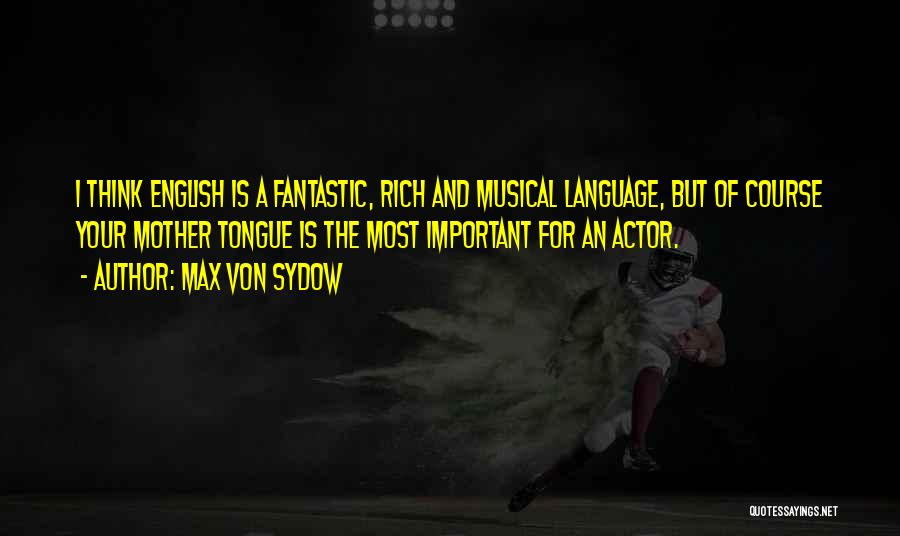 Max Von Sydow Quotes 418322