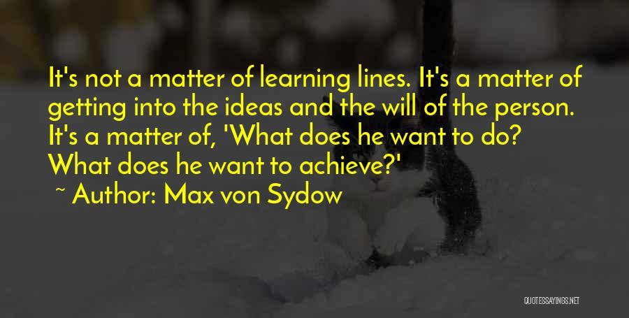 Max Von Sydow Quotes 463650