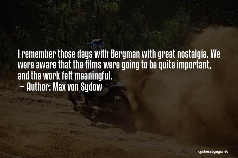 Max Von Sydow Quotes 502769