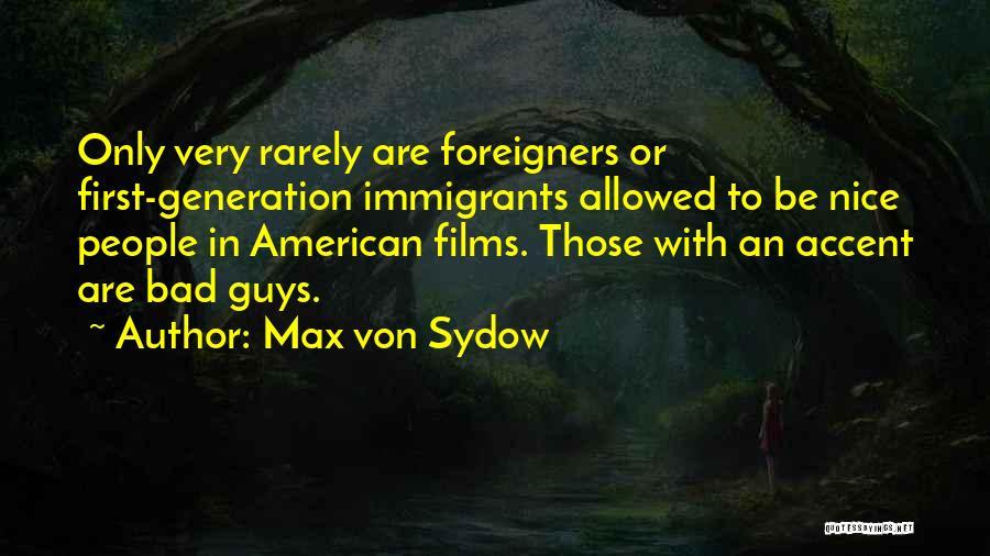 Max Von Sydow Quotes 698214