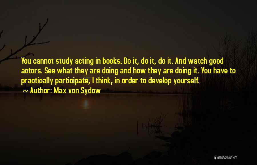 Max Von Sydow Quotes 739222