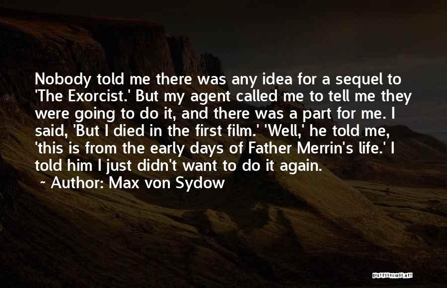 Max Von Sydow Quotes 778329