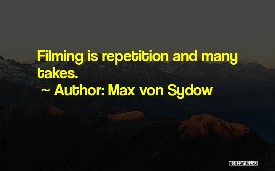 Max Von Sydow Quotes 796400