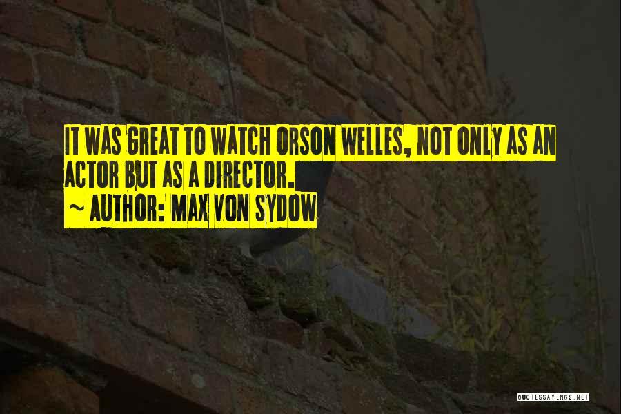 Max Von Sydow Quotes 889400
