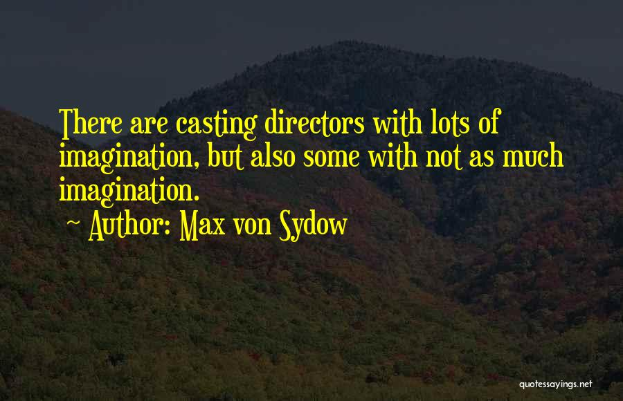 Max Von Sydow Quotes 910360