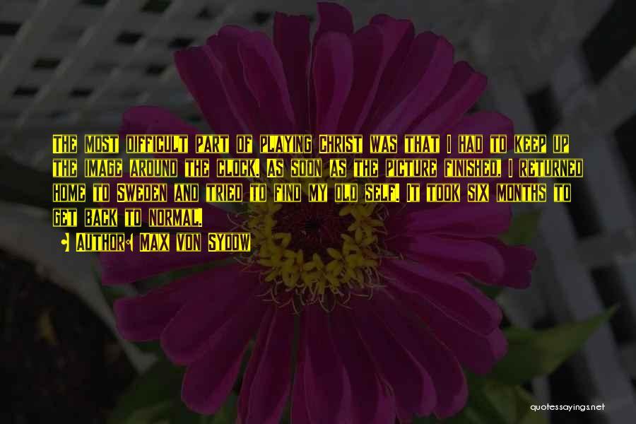 Max Von Sydow Quotes 927018