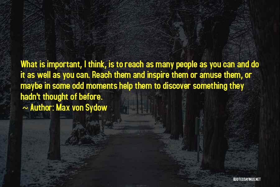 Max Von Sydow Quotes 937896