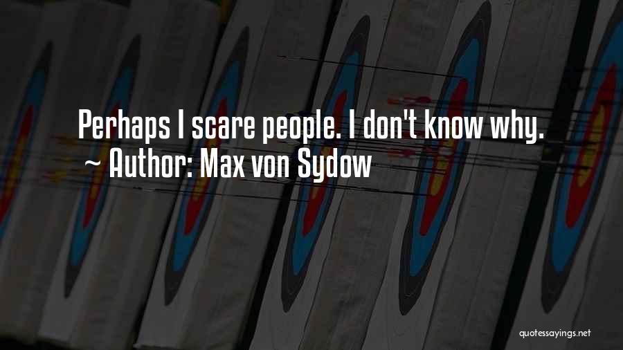 Max Von Sydow Quotes 975013