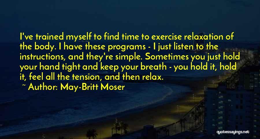 May-Britt Moser Quotes 1353265