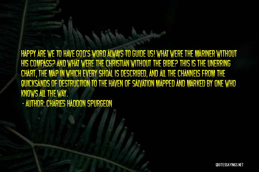 May God Guide Us Quotes By Charles Haddon Spurgeon