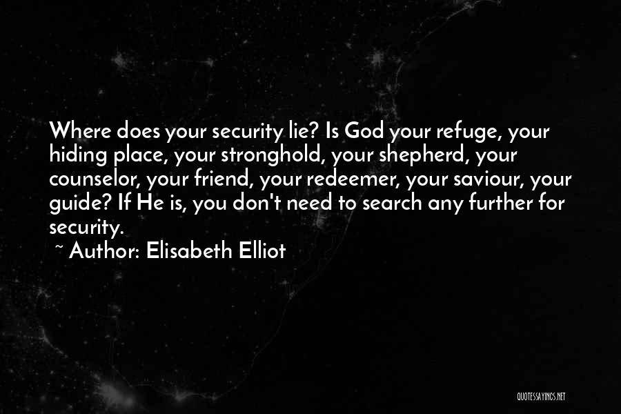 May God Guide Us Quotes By Elisabeth Elliot