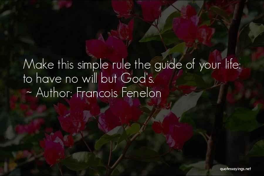 May God Guide Us Quotes By Francois Fenelon