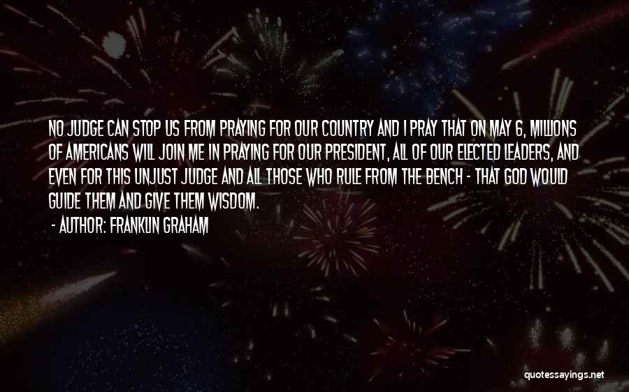 May God Guide Us Quotes By Franklin Graham