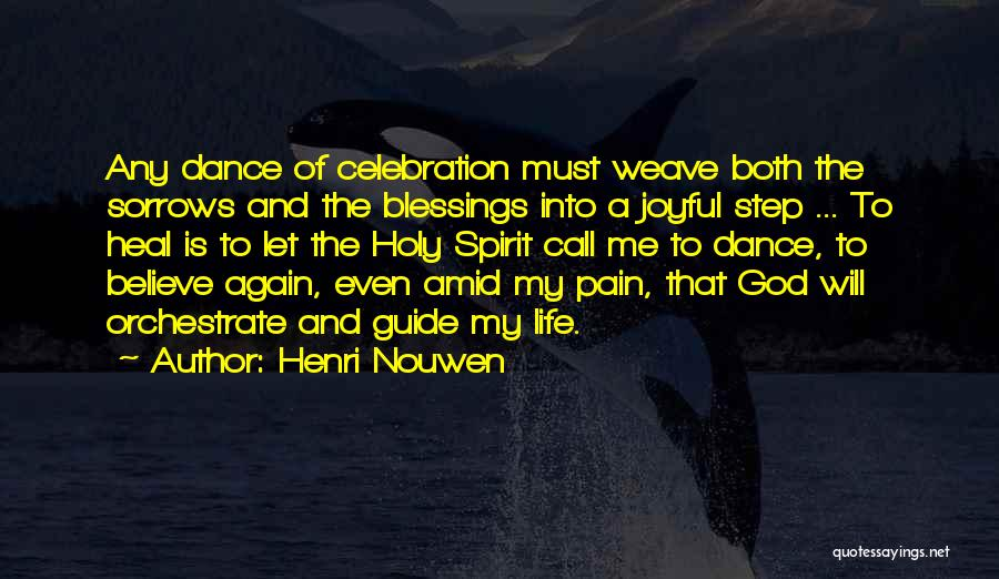 May God Guide Us Quotes By Henri Nouwen