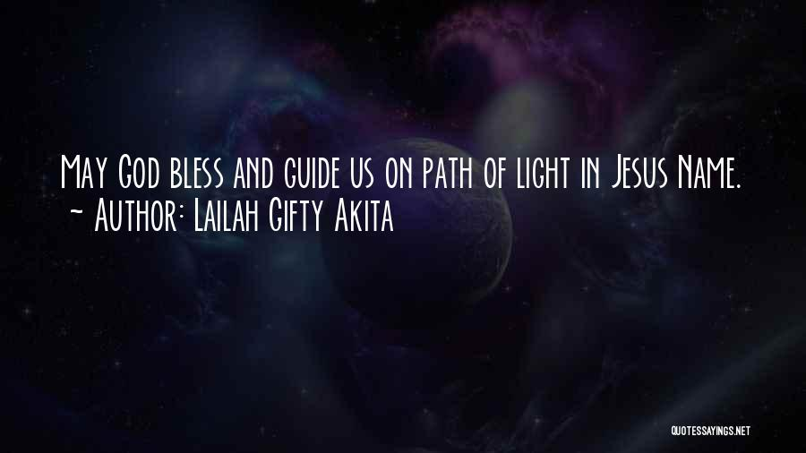 May God Guide Us Quotes By Lailah Gifty Akita
