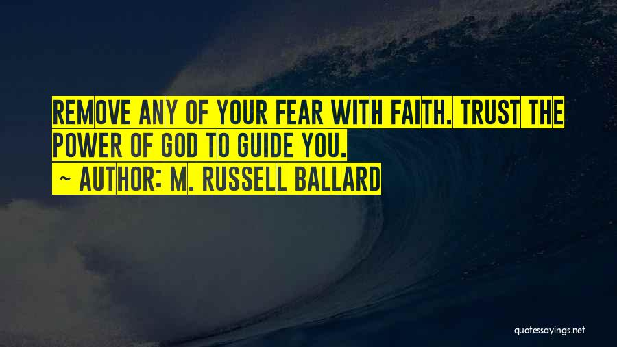 May God Guide Us Quotes By M. Russell Ballard