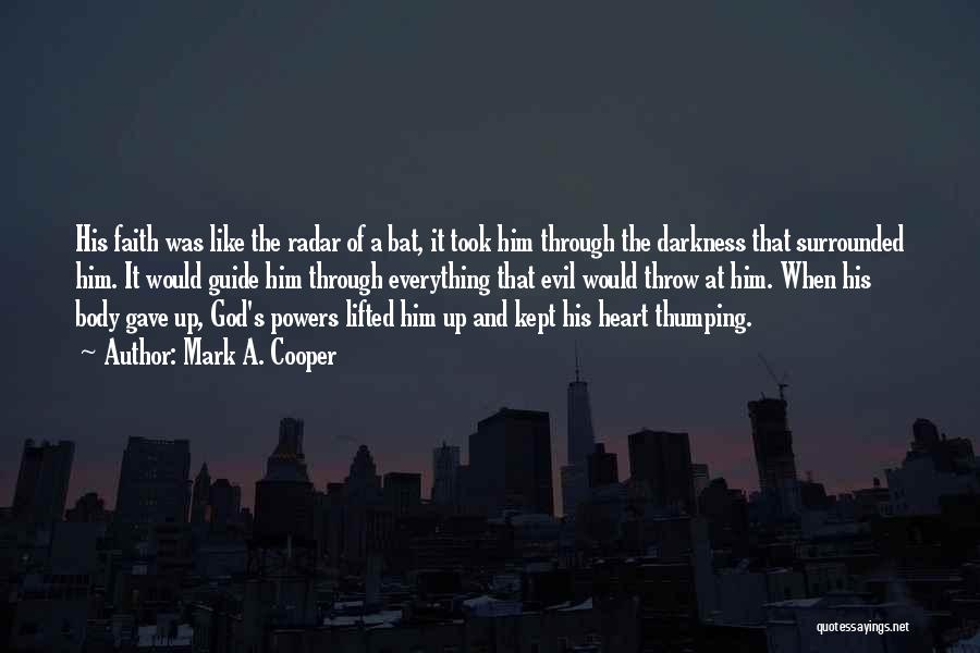 May God Guide Us Quotes By Mark A. Cooper