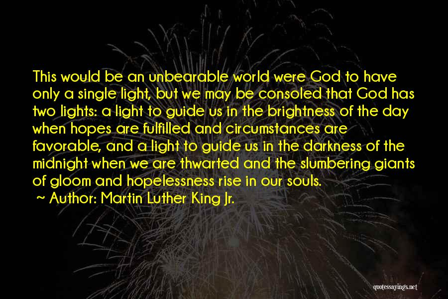 May God Guide Us Quotes By Martin Luther King Jr.