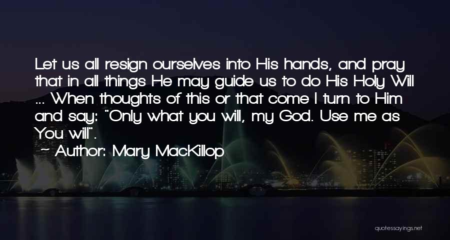 May God Guide Us Quotes By Mary MacKillop