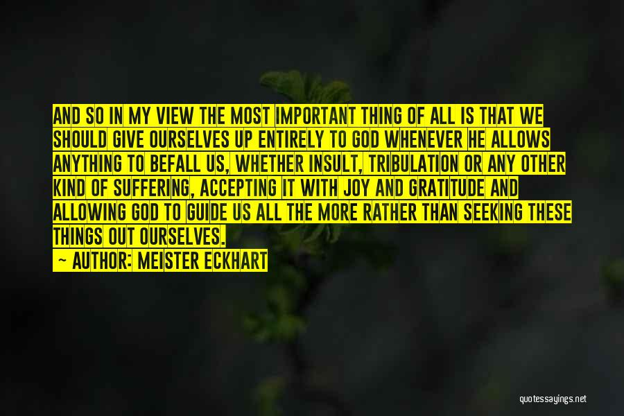 May God Guide Us Quotes By Meister Eckhart