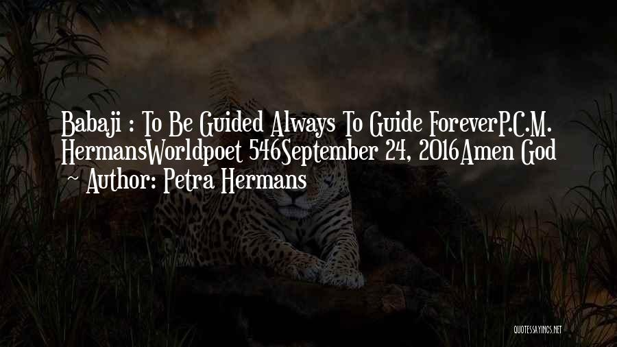 May God Guide Us Quotes By Petra Hermans